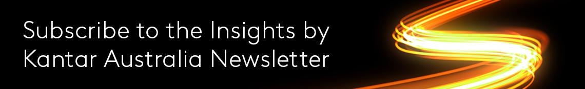 Insights by Kantar Australia Newsletter Banner